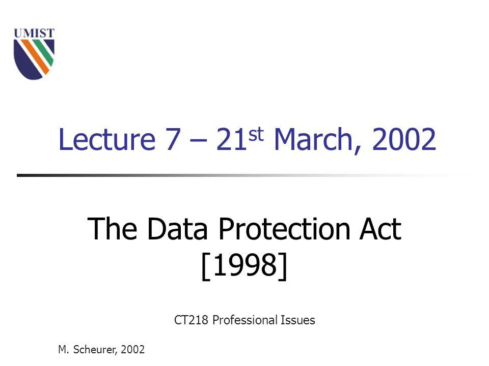 data protection act 1998 and social Guidance note on the data protection act 1998 stated in the data protection notice and the data subject given the opportunity to object.